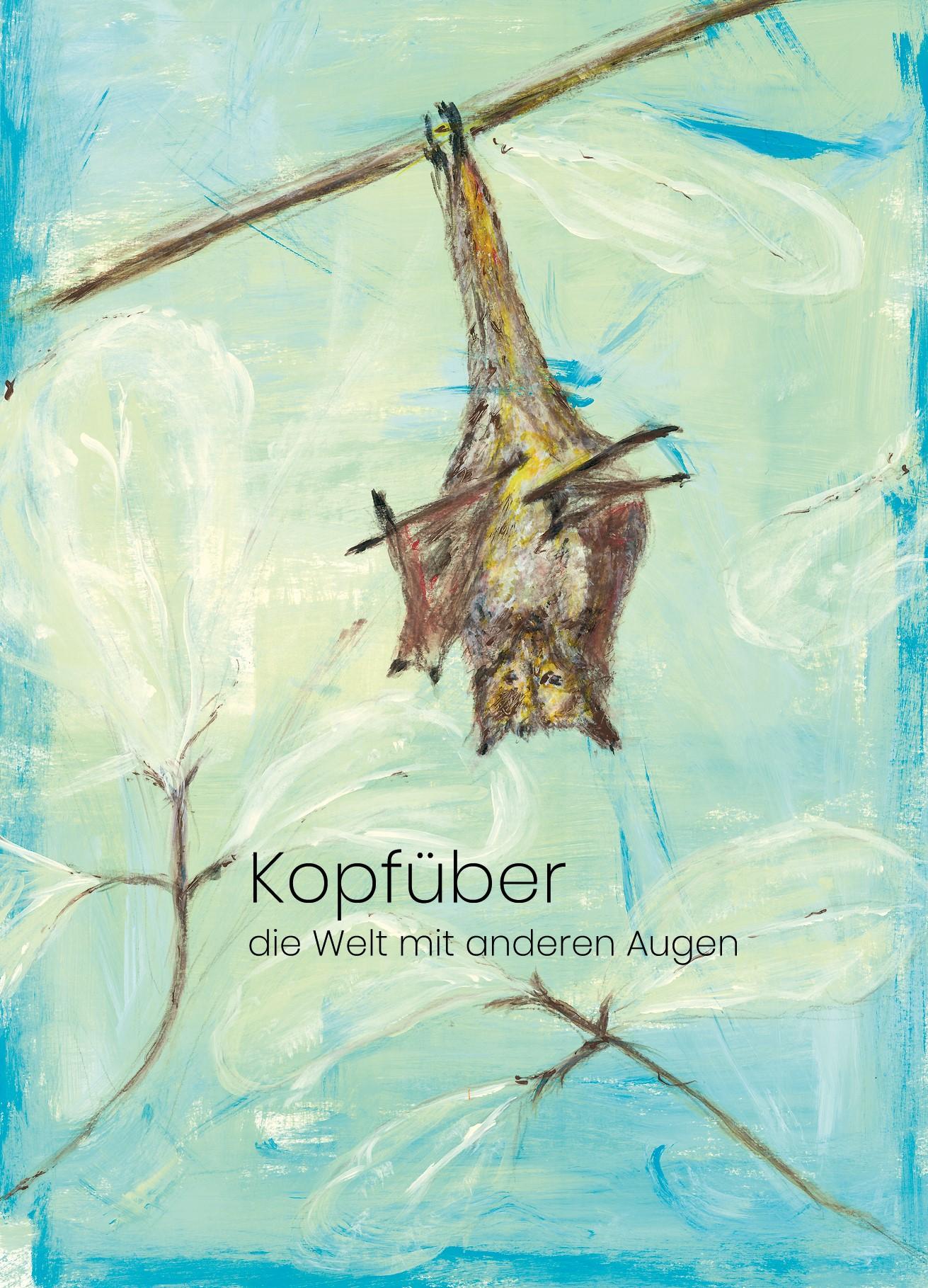 Kopfüber Ausstellung Andreja Soleil – Galerie BeuteltierART